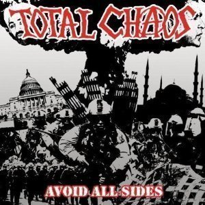 Total Chaos - Avoid All Sides