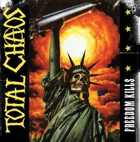 Total Chaos - Freedom Kills