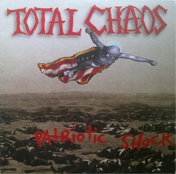 Total Chaos - Patriotic Shock