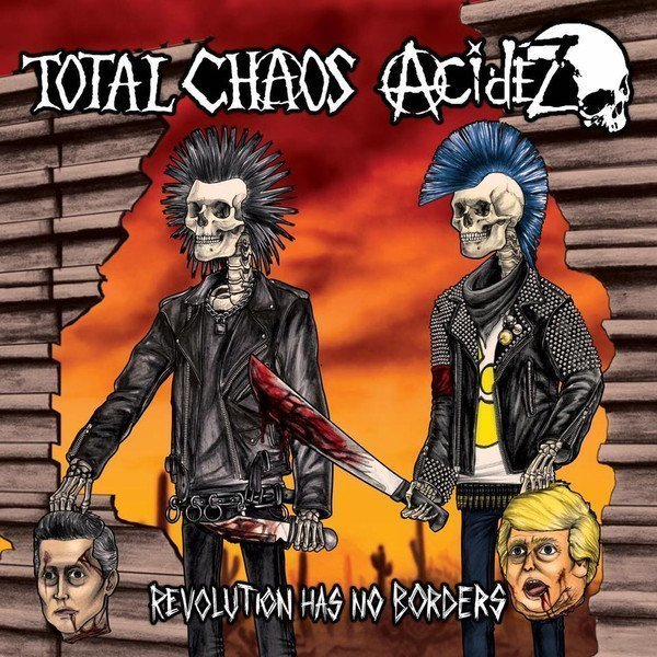 Total Chaos - Revolution Has No Borders