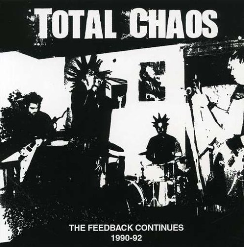 Total Chaos - The Feedback Continues