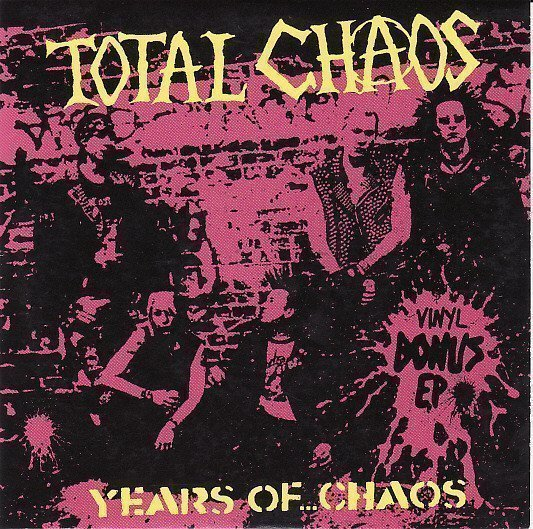 Total Chaos - Years Of ...Chaos