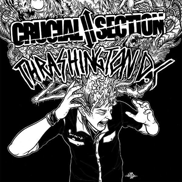 Trashington Dc - Crucial Section / Thrashington D.C.