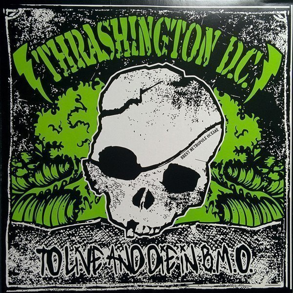 Trashington Dc - To Live And Die In B.M.O.