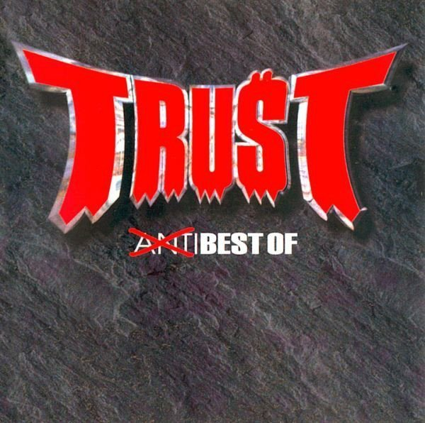 Trust - Anti Best Of
