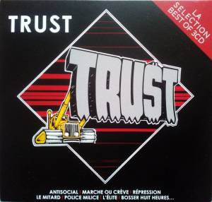 Trust - La Sélection Best Of 3CD