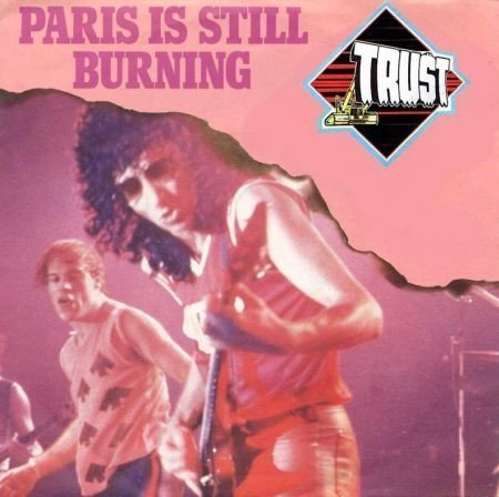 Trust - Paris Is Still Burning