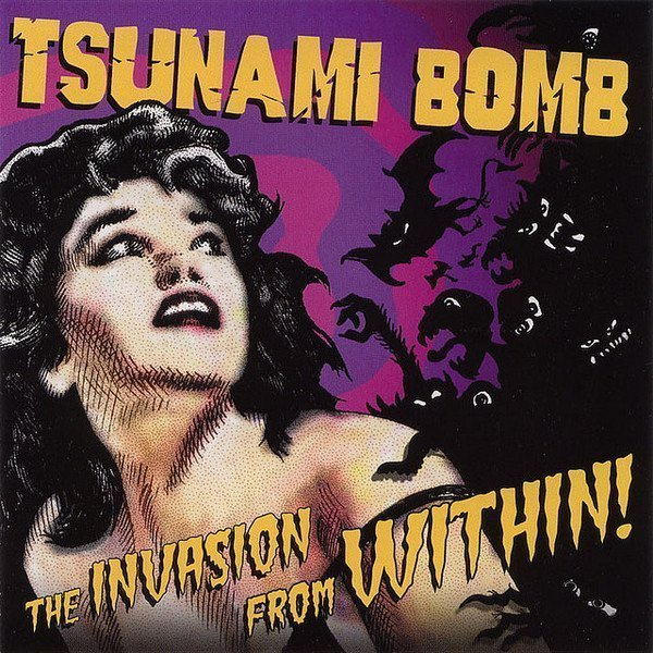 Tsunami Bomb - The Invasion From Within!