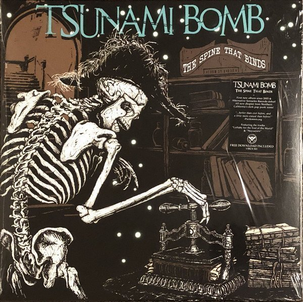 Tsunami Bomb - The Spine That Binds
