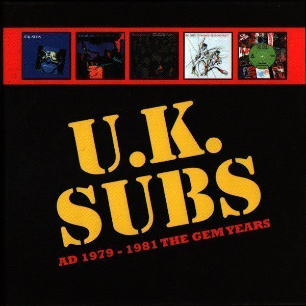 U K Subs - AD 1979-1981 The GEM Years