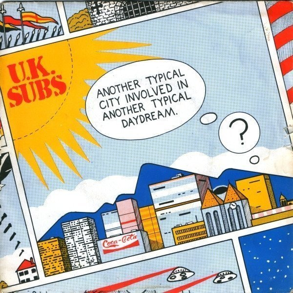 U K Subs - Another Typical City Involved In Another Typical Daydream