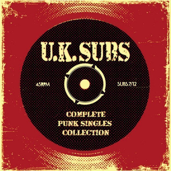 U K Subs - Complete Punk Singles Collections