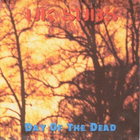 U K Subs - Day Of The Dead