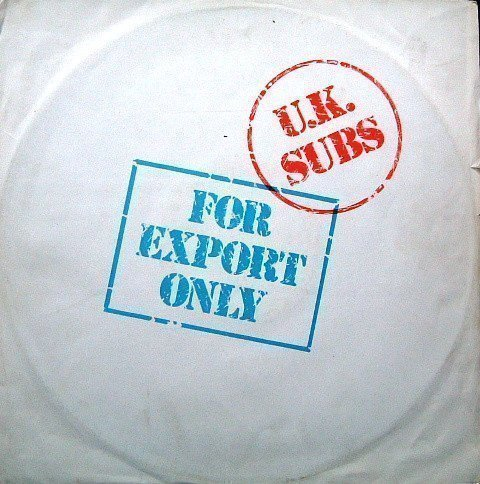 U K Subs - For Export Only