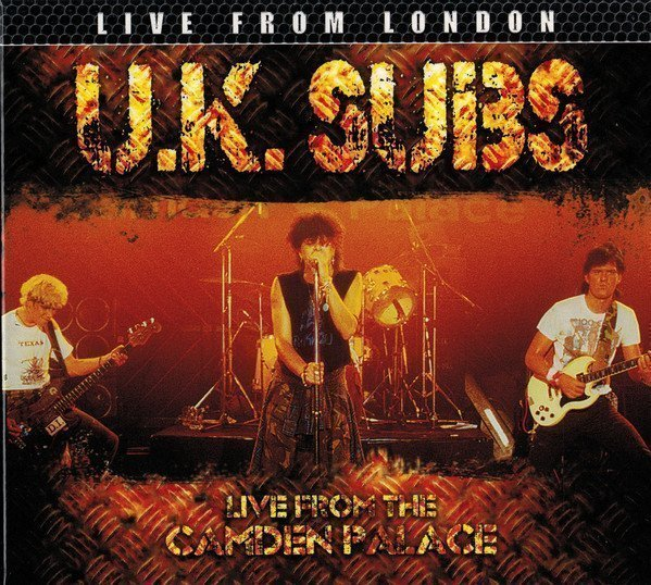 U K Subs - Live From The Camden Palace
