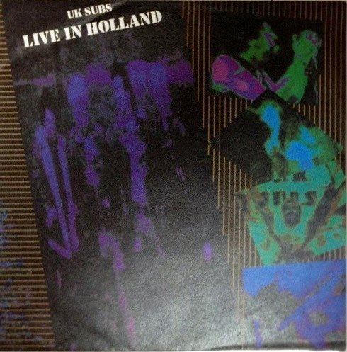 U K Subs - Live In Holland