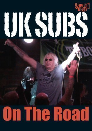 U K Subs - On The Road