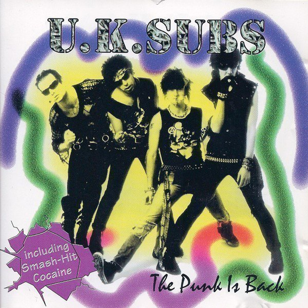 U K Subs - The Punk Is Back