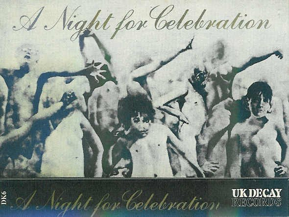 Uk Decay - A Night For Celebration