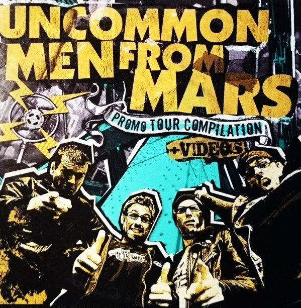Uncommonmenfrommars - Promo Tour Compilation