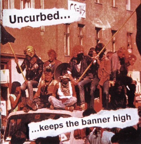 Uncurbed - Keeps The Banner High