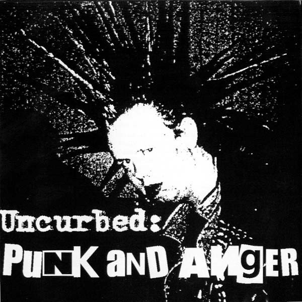 Uncurbed - Punk And Anger