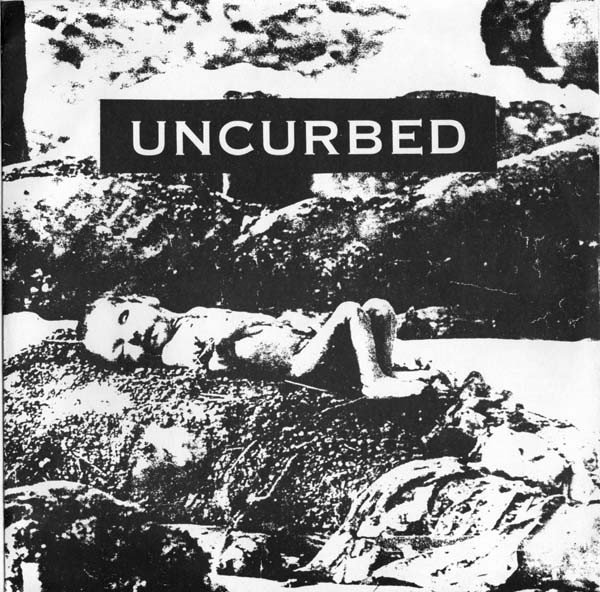 Uncurbed - Uncurbed / Society Gang Rape