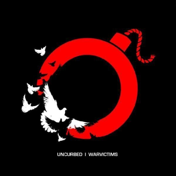 Uncurbed - Uncurbed / Warvictims