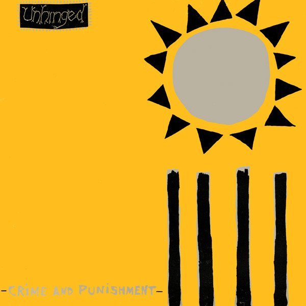 Unhinged - Crime And Punishment