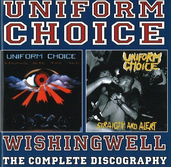 Uniform  Choice - Wishingwell - The Complete Discography
