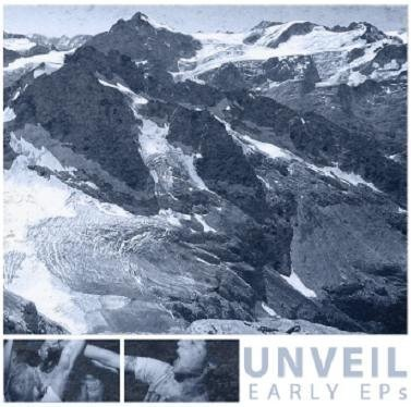 Unveil - Early Ep´s