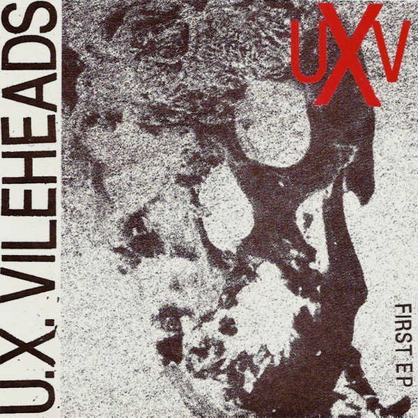 Ux Vilheads - First EP