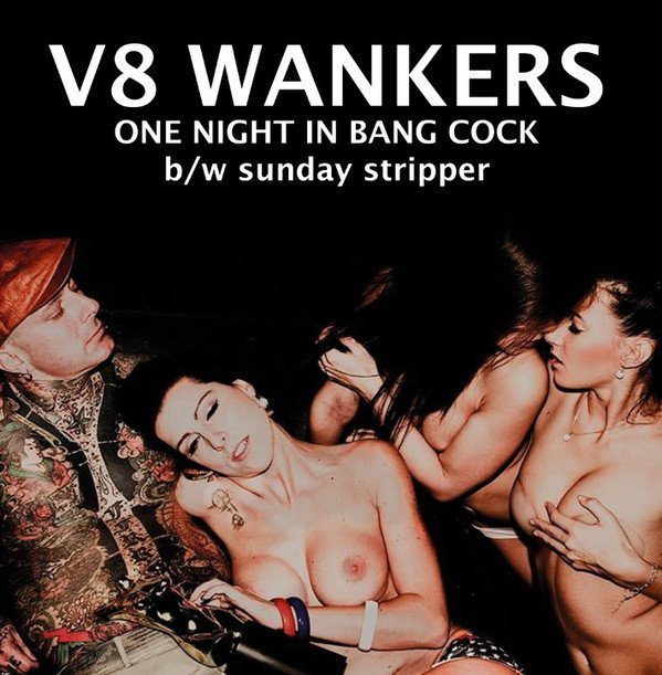 V8 Wankers - One Night In Bang Cock