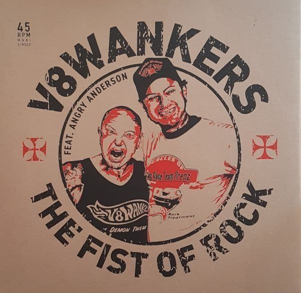 V8 Wankers - The Fist Of Rock