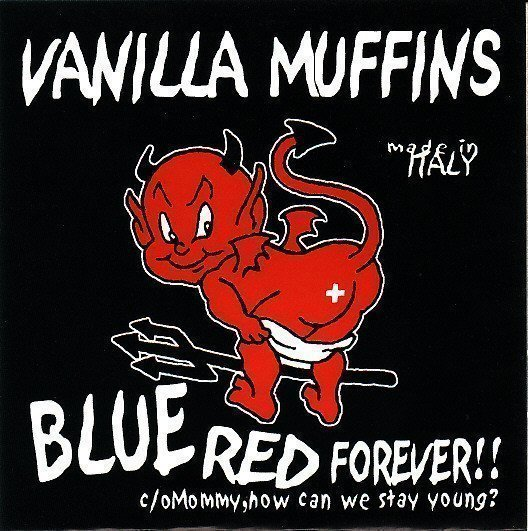 Vanilla Muffins - Blue Red Forever!! / Mommy, How Can We Stay Young?