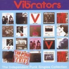 Vibrators - The Independent Punk Singles Collection