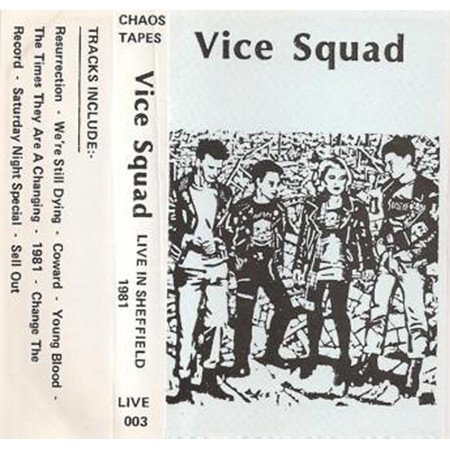 Vice Squad - Live In Sheffield 1981
