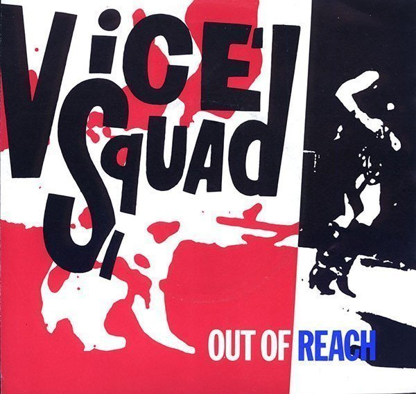 Vice Squad - Out Of Reach