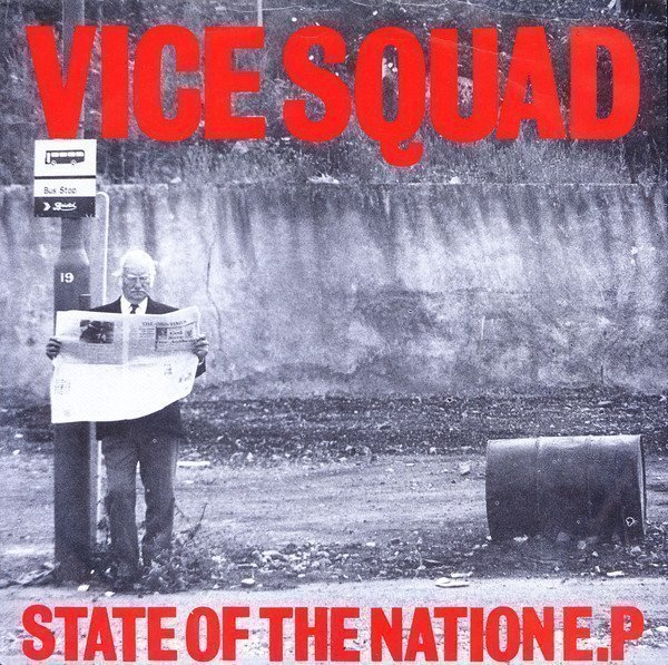 Vice Squad - State Of The Nation E.P