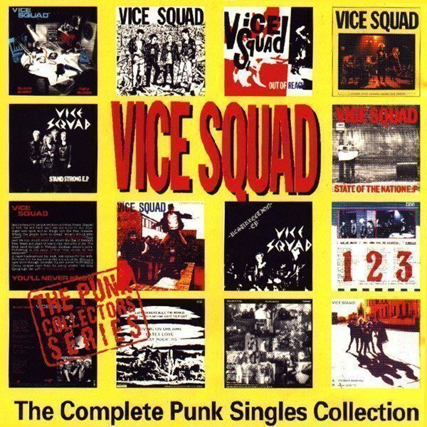Vice Squad - The Complete Punk Singles Collection