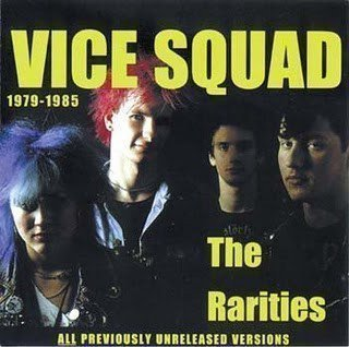 Vice Squad - The Rarities