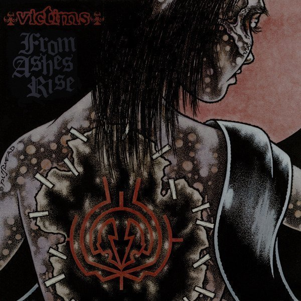 Victims - From Ashes Rise / Victims