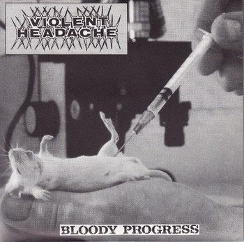 Violent Headache - Bloody Progress / Depraved Hope