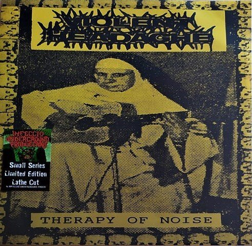Violent Headache - Therapy Of Noise