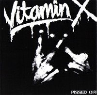 Vitamin X - Pissed Off: A VX Collection