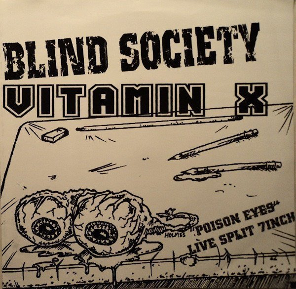"Vitamin X - ""Poison Eyes"" Live Split 7Inch"