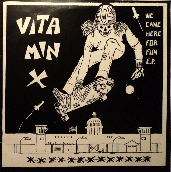 Vitamin X - We Came Here For Fun E.P.