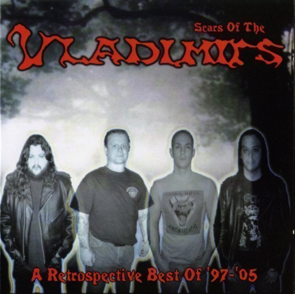 Vladimirs - Scars Of The Vladimirs: A Retrospective Best Of