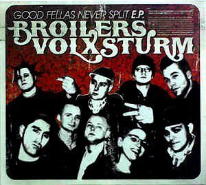 Volxsturm - Good Fellas Never Split E.P.