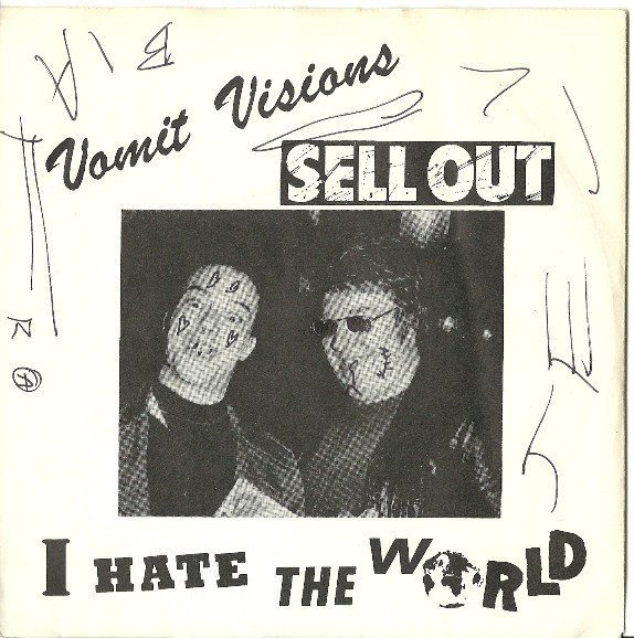 Vomit Visions - I Hate The World / Life
